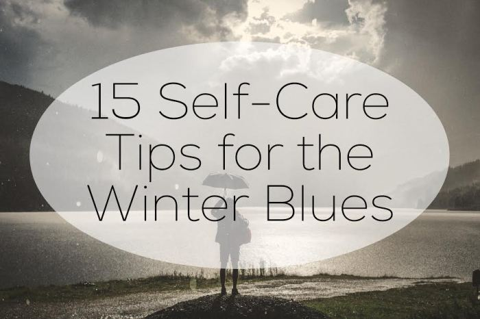 15 Self-Care Tips for the Winter Blues