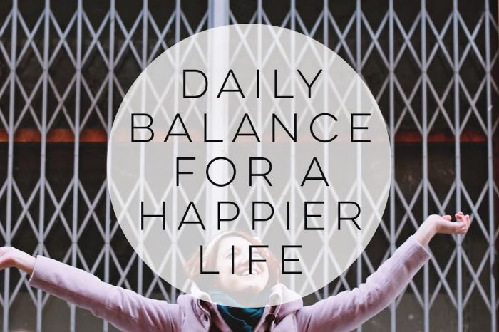 Daily Balance for a Happier Life