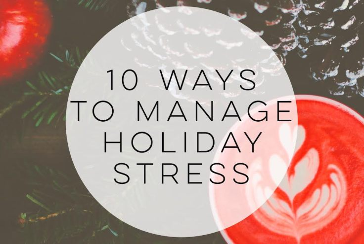10-ways-to-manage-holiday-stress