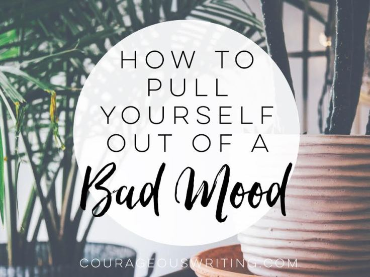 how-to-pull-yourself-out-of-a-bad-mood