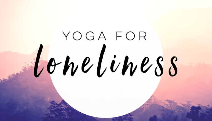 Yoga for Loneliness